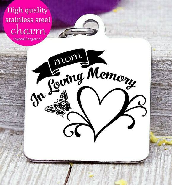 In loving memory, memorial, memorial charm, flower, Steel charm 20mm very high quality..Perfect for DIY projects