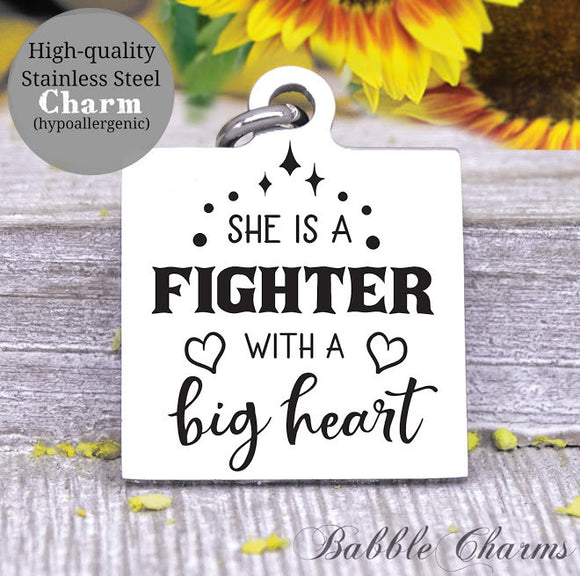 She is a fighter with a big heart, fighter, big heart, mom charm, Steel charm 20mm very high quality..Perfect for DIY projects
