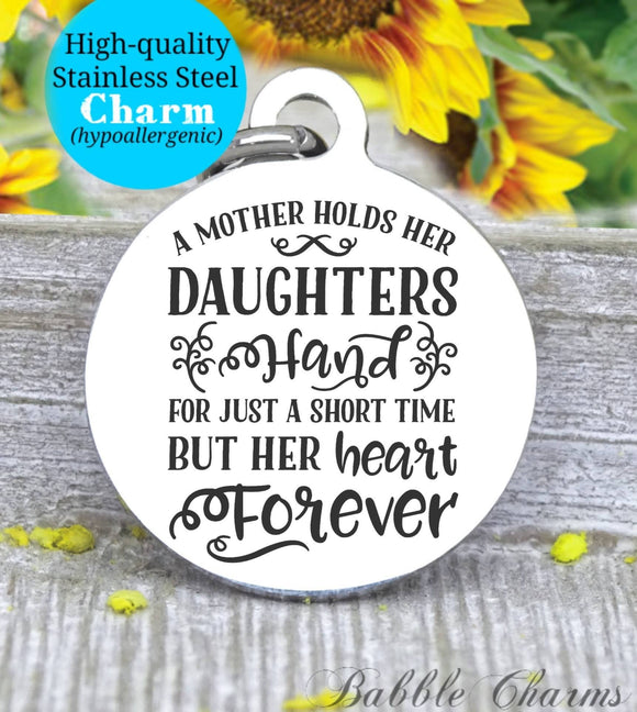 A mother holds a daughters hand, mother daughter, mom, mom charm, Steel charm 20mm very high quality..Perfect for DIY projects