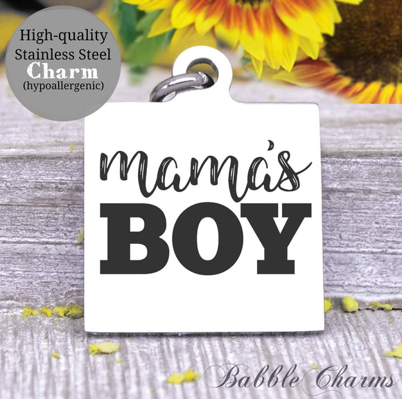 Mama's boy, Mama's boy, boy, mom charm, Steel charm 20mm very high quality..Perfect for DIY projects