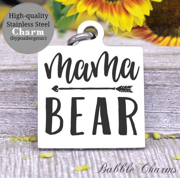 Mama Bear, mom bear, mommin, mom, mom charm, Steel charm 20mm very high quality..Perfect for DIY projects