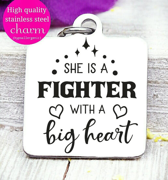 She is a fighter with a big heart, she is a fighter, fighter charms, Steel charm 20mm very high quality..Perfect for DIY projects