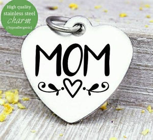 Mom, mom charm, mother, mama, mommy, mom charms, Steel charm 20mm very high quality..Perfect for DIY projects