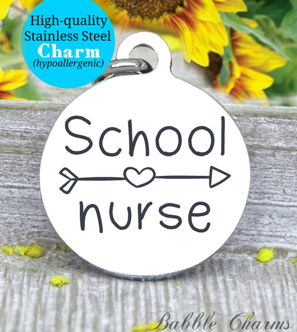School nurse, nurse charm, nurse, nurse charms, Steel charm 20mm very high quality..Perfect for DIY projects
