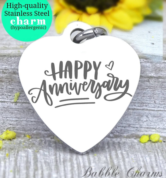 Happy anniversary, Happy anniversary, anniversary charm, Steel charm 20mm very high quality..Perfect for DIY projects