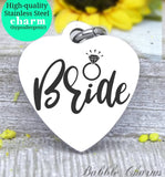 Bride charm, bride, bridal charm, bridal party, wedding party charm, Steel charm 20mm very high quality..Perfect for DIY projects