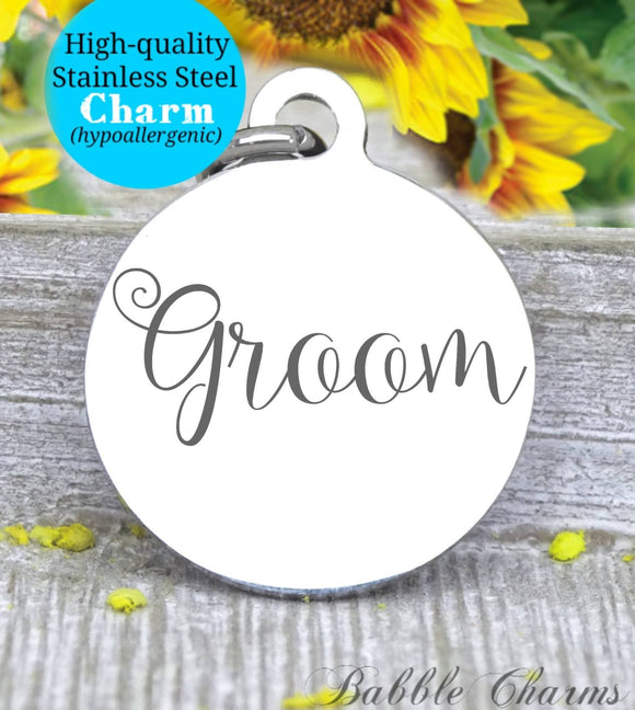 Groom, groom charm, bridal charm, wedding party, Steel charm 20mm very high quality..Perfect for DIY projects
