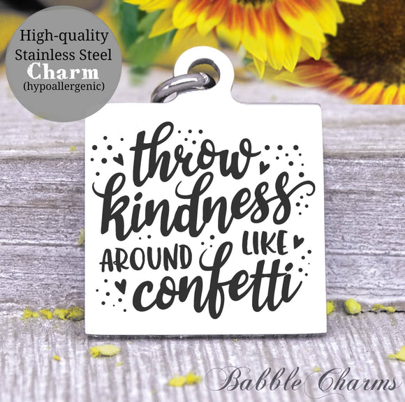 Throw kindness, throw kindness charm, kindness charm, Steel charm 20mm very high quality..Perfect for DIY projects
