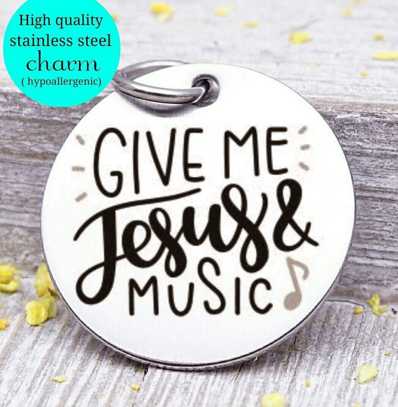 Give me Jesus and music, Jesus charm, Jesus and music charm, Steel charm 20mm very high quality..Perfect for DIY projects