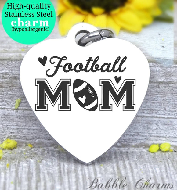 Football mom, sports mom, I love football, mom charm, Steel charm 20mm very high quality..Perfect for DIY projects