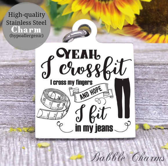 Mom jeans, sarcasm, CrossFit, cross fingers, mom, mom charm, Steel charm 20mm very high quality..Perfect for DIY projects