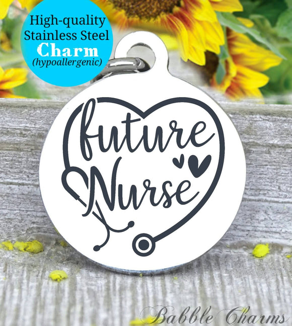 Future nurse, future nurse charm, nurse, nurse charm, Steel charm 20mm very high quality..Perfect for DIY projects