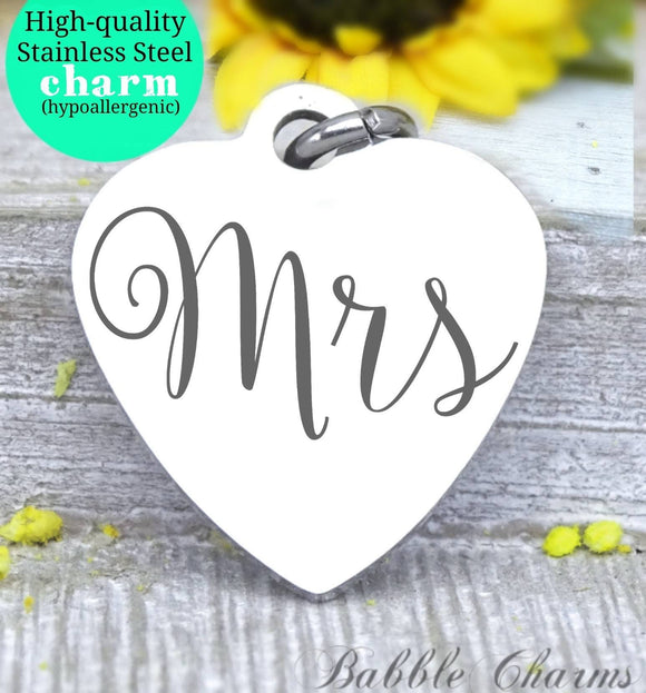 Mrs charm, Mrs, newlywed, new wife, Steel charm 20mm very high quality..Perfect for DIY projects