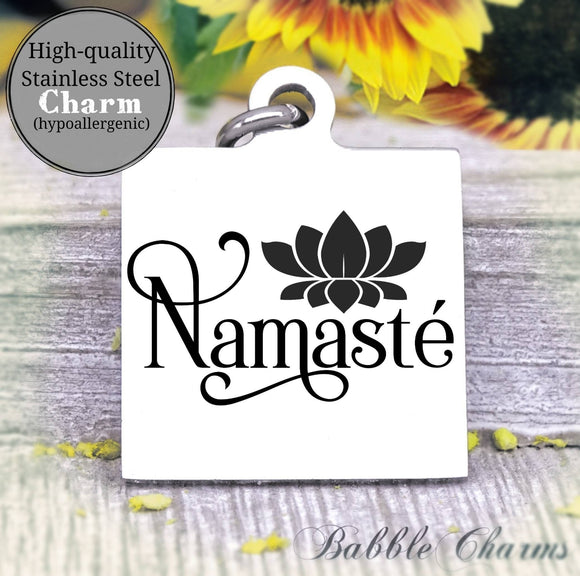 Namaste charm, yoga, do more yoga charm, Steel charm 20mm very high quality..Perfect for DIY projects