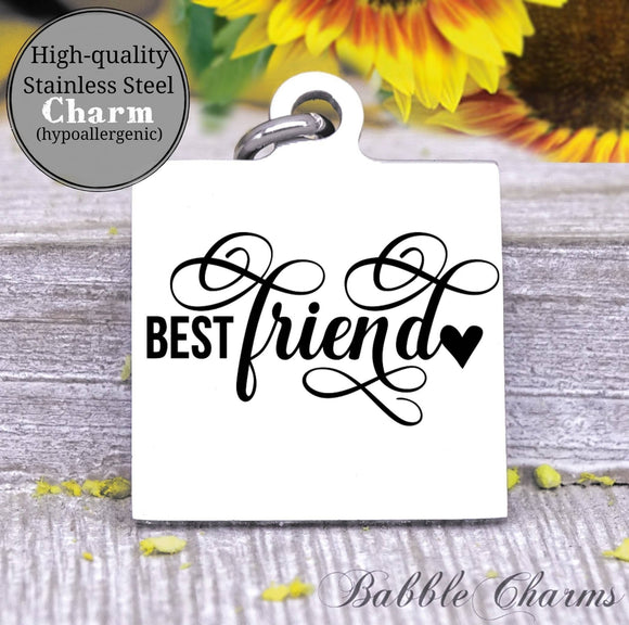Best Friend, bff, best friend charm, Steel charm 20mm very high quality..Perfect for DIY projects