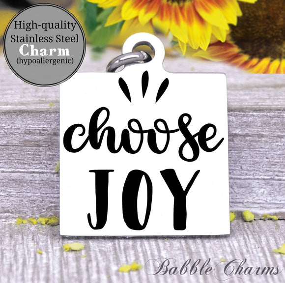 Choose joy, choose joy charm, Steel charm 20mm very high quality..Perfect for DIY projects