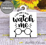 I can and I will, watch me, I can and will charm, Steel charm 20mm very high quality..Perfect for DIY projects