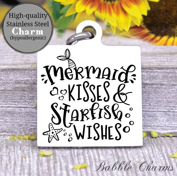 Mermaid kisses, starfish wishes, mermaid charm, starfish charm, Steel charm 20mm very high quality..Perfect for DIY projects