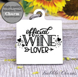 Official wine lover, wine lover, wine, wine charm, Steel charm 20mm very high quality..Perfect for DIY projects
