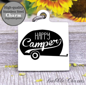 Happy Camper, happy camper charm, Steel charm 20mm very high quality..Perfect for DIY projects