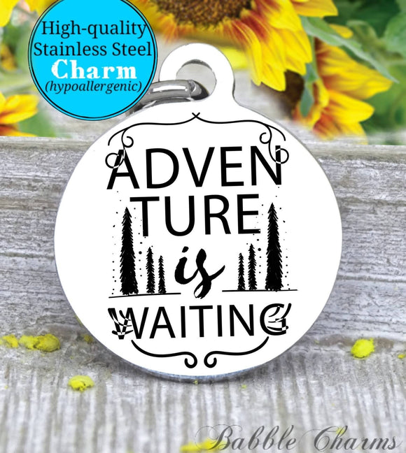 Adventure is waiting, nature, adventure charm, Steel charm 20mm very high quality..Perfect for DIY projects