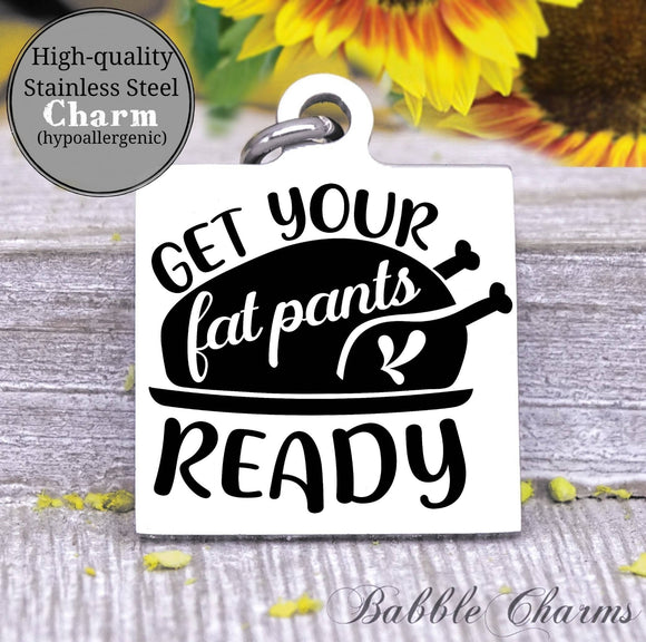 Get your fat pants ready, fat pants, kitchen charm, cooking charm, Steel charm 20mm very high quality..Perfect for DIY projects