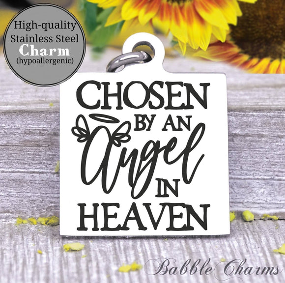 Chosen by an angel in heaven, angel charm, angel, angel charm, Steel charm 20mm very high quality..Perfect for DIY projects