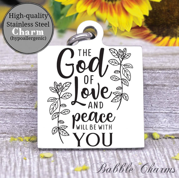 The God of love and peace will be with you, god, god charm, Steel charm 20mm very high quality..Perfect for DIY projects