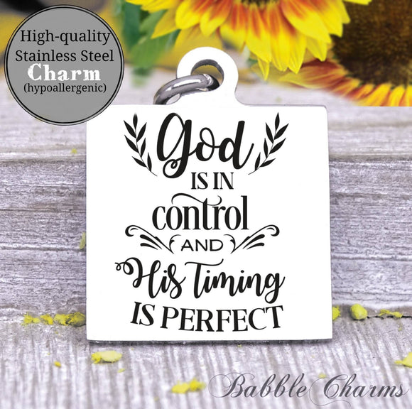 God is in control, gods timing, god charm, Steel charm 20mm very high quality..Perfect for DIY projects