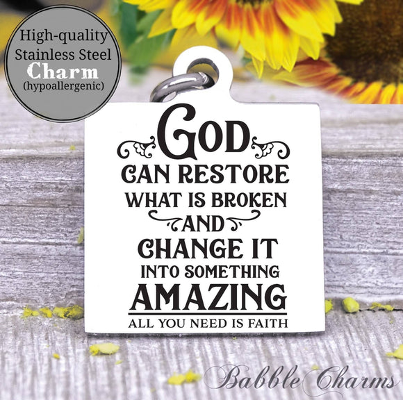 God can restore what is broken, broken heart, god charm, Steel charm 20mm very high quality..Perfect for DIY projects