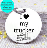 I love my trucker, trucker charm, truck driver, truck charm, Steel charm 20mm very high quality..Perfect for DIY projects