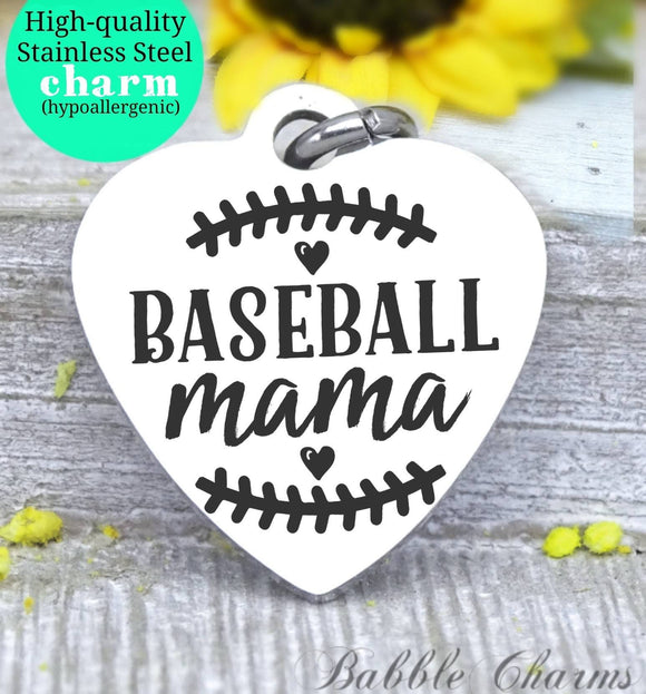 Baseball mama, sports mama, I love baseball, mama charm, Steel charm 20mm very high quality..Perfect for DIY projects