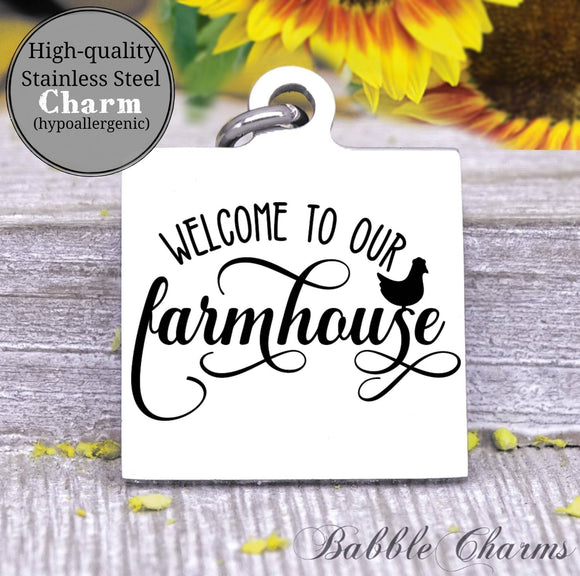 Welcome to our farmhouse, welcome, farmhouse charm, Steel charm 20mm very high quality..Perfect for DIY projects