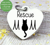 Rescue mom, cat mom, cat mom, kitty mama, fur mom, fur mama, rescue mom charm, Steel charm 20mm very high quality..Perfect for DIY projects