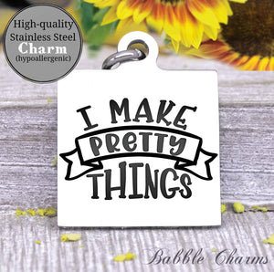 I make pretty things, born to craft, craft charm, Steel charm 20mm very high quality..Perfect for DIY projects
