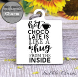 Hot chocolate is like a warm hug, hot cocoa charm, Steel charm 20mm very high quality..Perfect for DIY projects