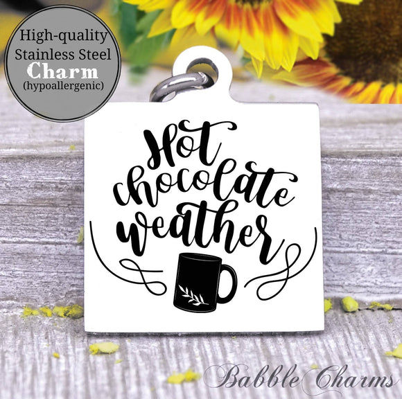 Hot Chocolate weather, hot cocoa charm, Steel charm 20mm very high quality..Perfect for DIY projects
