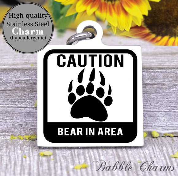 Caution, bear, bear charm, exploring charm, Steel charm 20mm very high quality..Perfect for DIY projects
