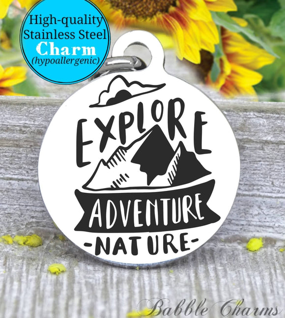 Explore, Adventure, nature, adventure charm, Steel charm 20mm very high quality..Perfect for DIY projects