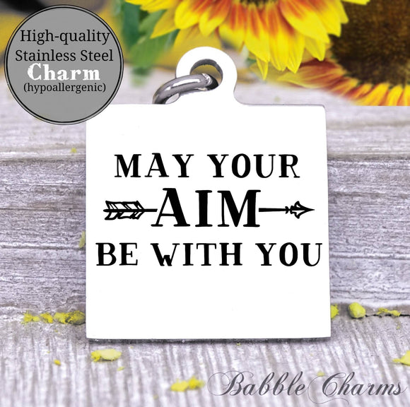 May your aim be with you, aim charm, Steel charm 20mm very high quality..Perfect for DIY projects