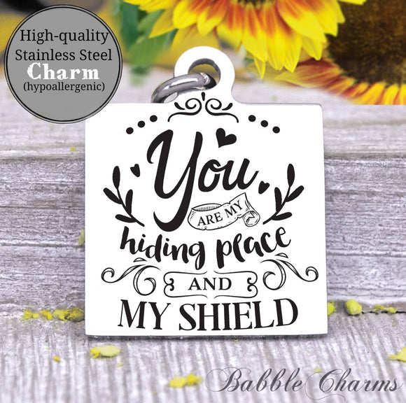 You are my hiding place and my shield, Jesus, jesus charm, Steel charm 20mm very high quality..Perfect for DIY projects