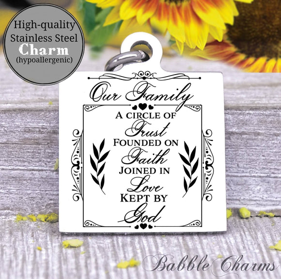 Our family, family charm, Steel charm 20mm very high quality..Perfect for DIY projects