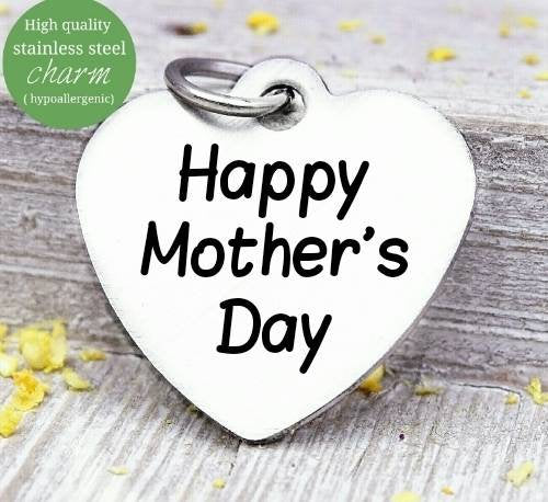 Happy Mothers day, mom charm, mother, mama, mommy, mom charms, Steel charm 20mm very high quality..Perfect for DIY projects