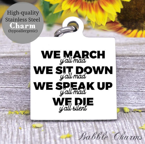 We stand Together, Stop Racism, black lives, all lives, black lives charm, Steel charm 20mm very high quality..Perfect for DIY projects