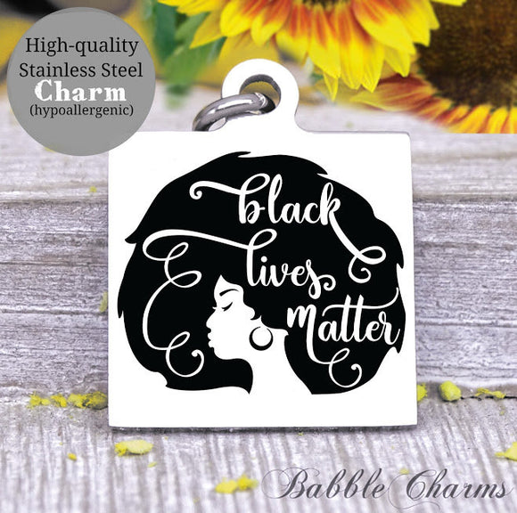Black lives matter, all lives matter, life matters, black lives charm, Steel charm 20mm very high quality..Perfect for DIY projects