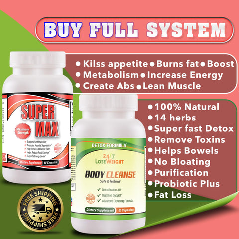 FULL SYSTEM 24 / 7 Lose Weight BODY CLEANSE AND SUPERMAX - Free Shipping