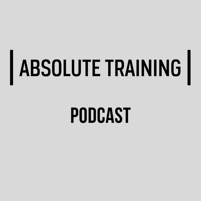 Absolute Training Podcast