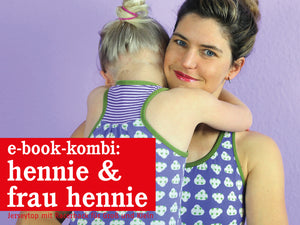 FRAU HENNIE & HENNIE • Tops im Partnerlook, e-book Kombi