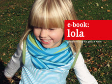 Laden Sie das Bild in den Galerie-Viewer, LOLA • ein gedrehter Loop, freebook
