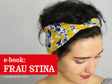 Laden Sie das Bild in den Galerie-Viewer, FRAU STINA • Stirnband mit Twist, freebook